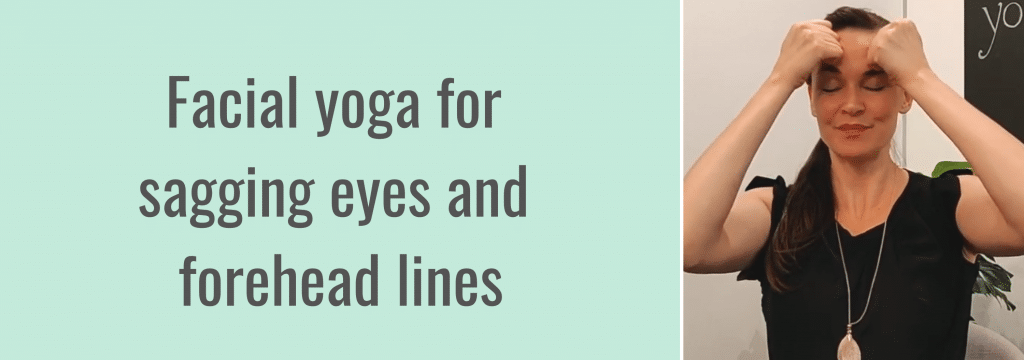 Facial yoga for sagging eyes and forehead lines exercise